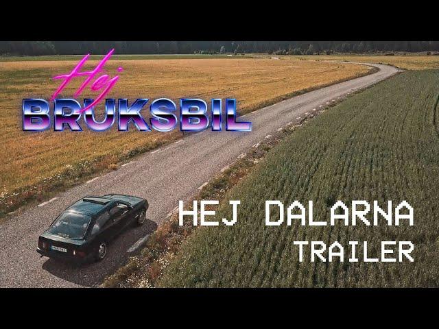 Hej Bruksbil - Hej Dalarna (Trailer 2021)