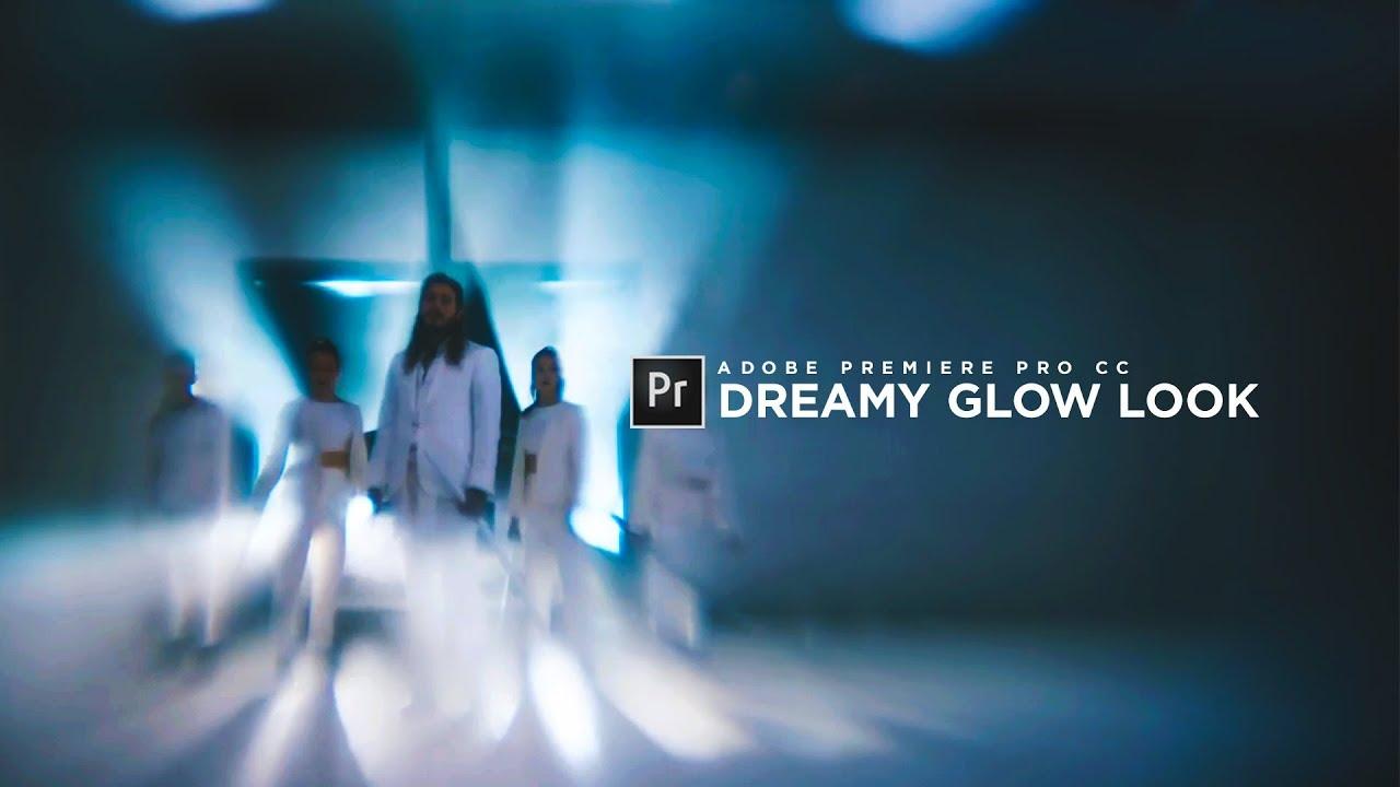 Soft Dream Glow Look - Premiere Pro CC Tutorial (Post Malone - rockstar ft   21 Savage)
