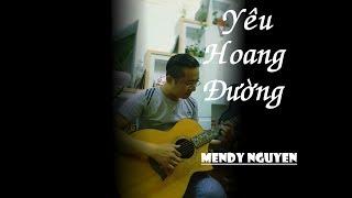 Yêu Hoang Đường - Mendy Nguyễn