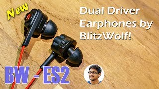 New Dual Driver Earphones by BlitzWolf | BW - ES2 Review