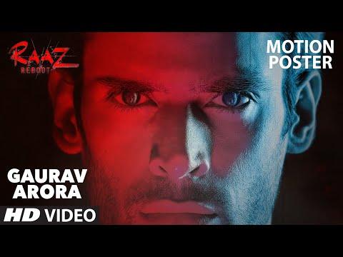 Gaurav Arora (Motion Poster) | Raaz Reboot...