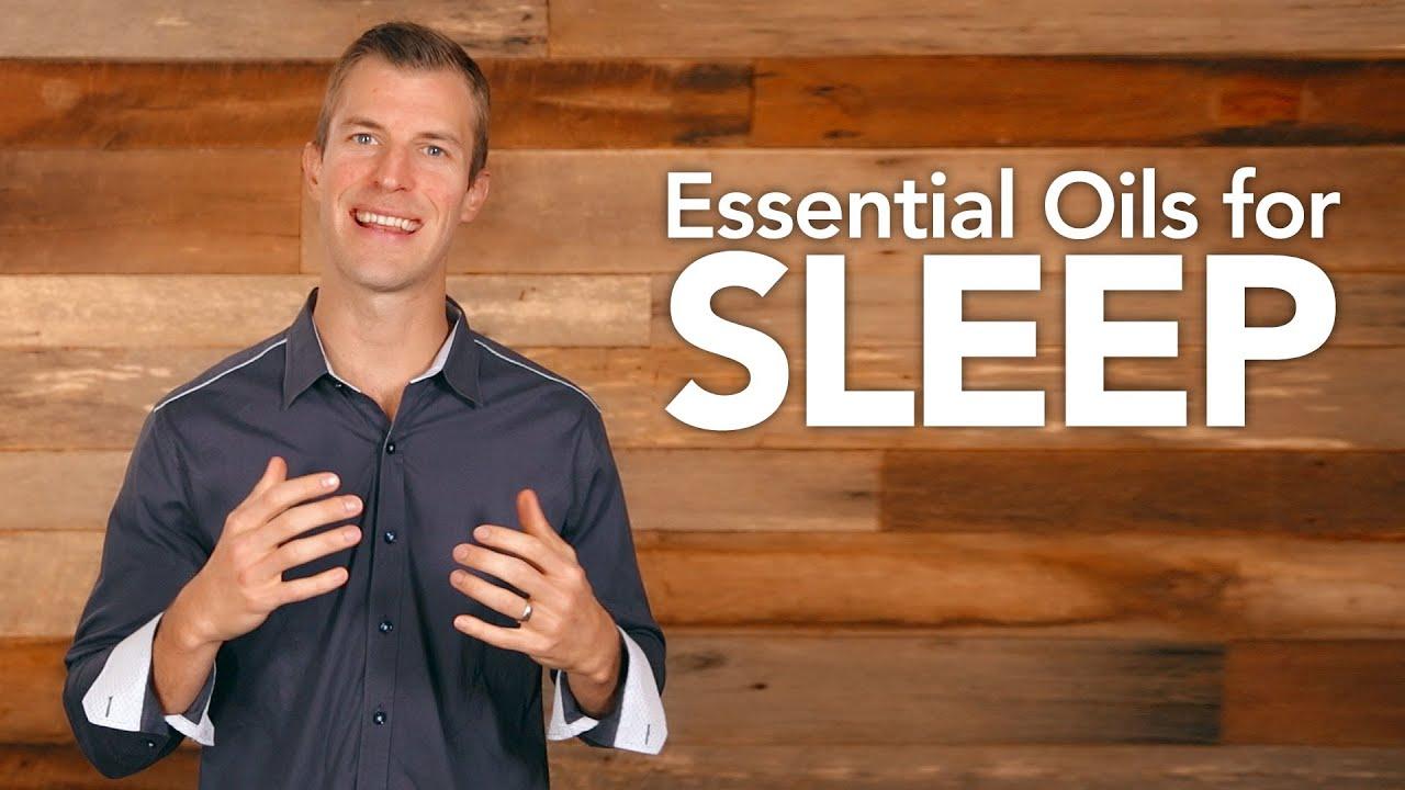 Essential Oils For Sleep Youtube