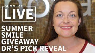Smile Reveal - Melissa S - Summer Smile Giveaway Dr's Pick