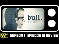 Bull Season 1 Episode 13 Review & After Show | AfterBuzz TV
