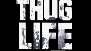 Thug Life - Shit don