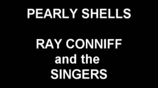 Pearly Shells - Ray Conniff and the Singers