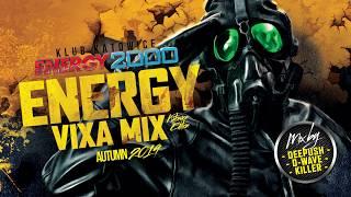 ENERGY VIXA MIX KATOWICE pres. DEEPUSH & D-WAVE & KILLER