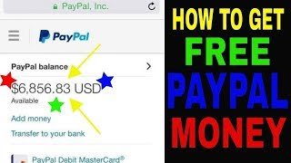 How To Get FREE PayPal Money   EASIEST WAY NOT CLICKBAIT 2019