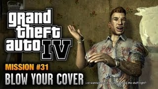 GTA 4 - Mission #31 - Blow Your Cover (1080p)