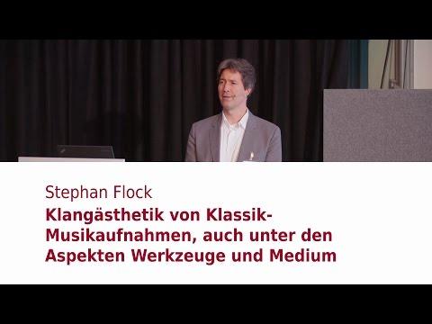 "Stephan Flock (Emil Berliner Studios): ""Klangästhetik von Klassik-Musikaufnahmen"""