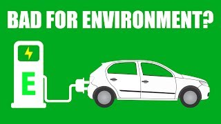 Are Electric Cars Worse For The Environment? Myth Busted