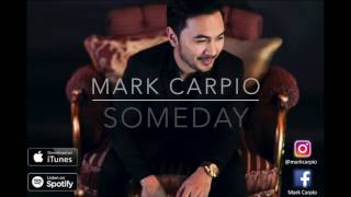 Someday- Mark Carpio  (OFFICIAL LYRIC VIDEO)