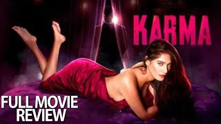 The Journey of Karma | Full Movie Review | Poonam Pandey | Shakti Kapoor
