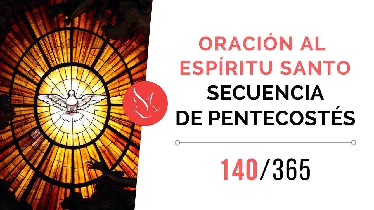 Oración Al Espíritu Santo Secuencia De Pentecostés