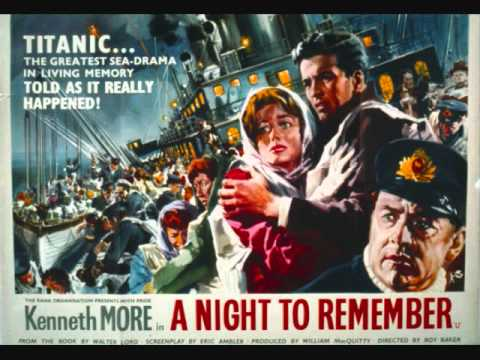 A Night to Remember Soundtrack Opening Theme