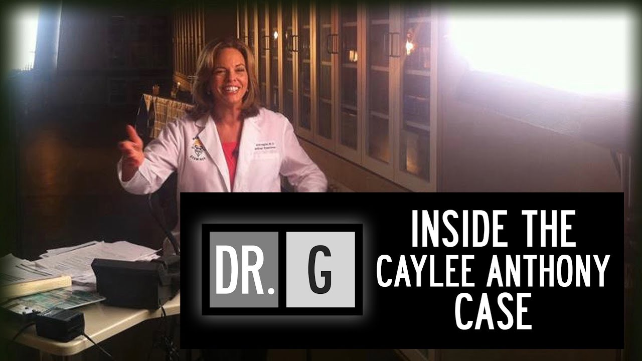 Dr. G: Inside the Caylee Anthony Case - Full Special Episode