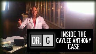 ဒေါက်တာ G: အ Caylee Anthony Case အတွင်းပိုင်း - အပြည့်အဝအထူးအပိုင်း