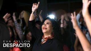 Eva Ayllón - Despacito Versión Afroperuana VIDEO OFICIAL