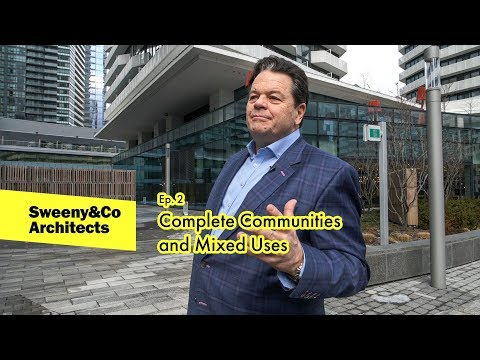 02: Complete Communities and Mixed Uses