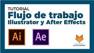 ✅Tutorial After Effects✅ ▶ Flujo de trabajo con Adobe Illustrator 2018(PROFESIONAL )