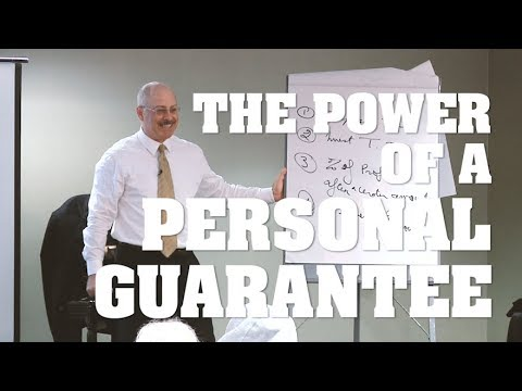 The Power of a Personal Guarantee