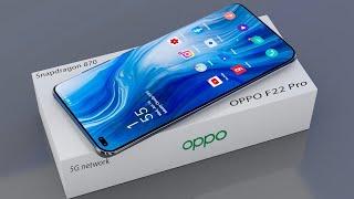 OPPO F22 Pro : 108MP SONY Camera ,5G | 120Hz Display, 6000mAh Battery, Snapdragon 870  #OPPO F22 Pro