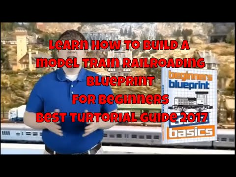 Learn how to build a model train railroading blueprint for beginners best turtorial guide 2017