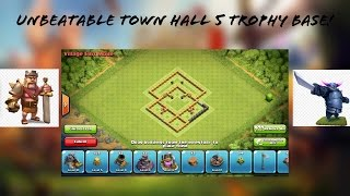 Clash of Clans- Best Town Hall 5 Trophy Base (Unbeatable Clash of Clans Base!)