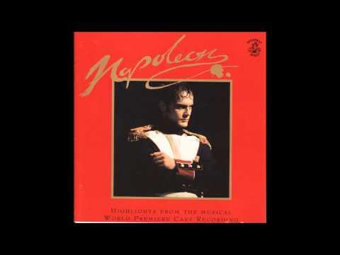 Napoleon (1994 Toronto Cast) - 06 - The Dream Within