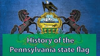 What is the history of the Pennsylvania state flag?