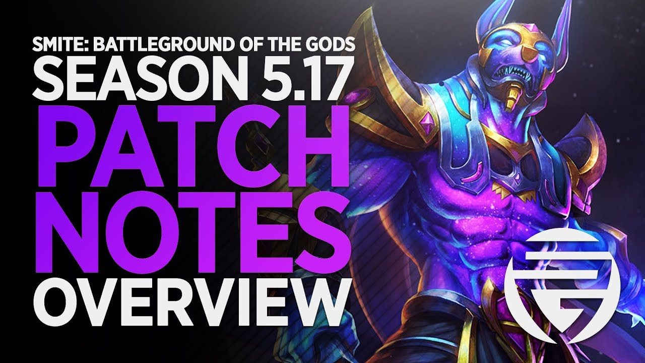 smite update 5.17 patch notes