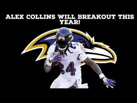 WHY ALEX COLLINS WILL BREAKOUT WITH THE RAVENS THIS YEAR!