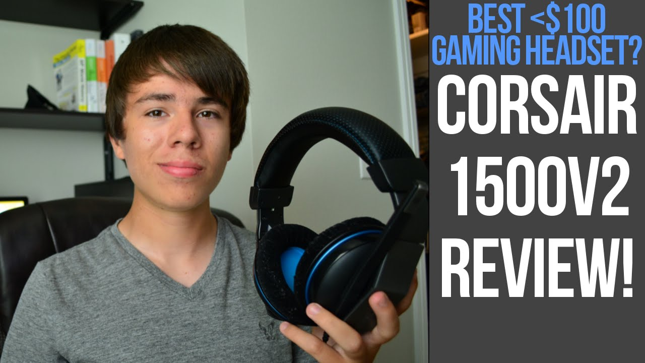 Best Pc Gaming Headset Under 100 Corsair 1500v2 Review Plus Mic Test Youtube