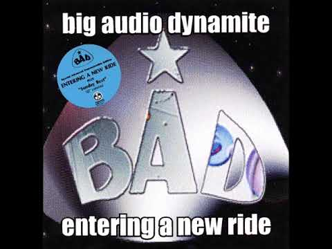 Big Audio Dynamite   Entering A New Ride Unreleased 1997 Full Album