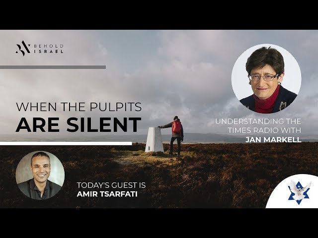 Amir Tsarfati & Jan Markell: When the Pulpits Are Silent