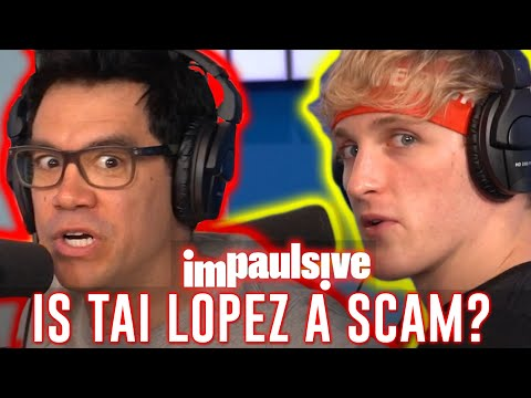 IS TAI LOPEZ A MILLION DOLLAR SCAM ARTIST? - IMPAULSIVE EP. 46
