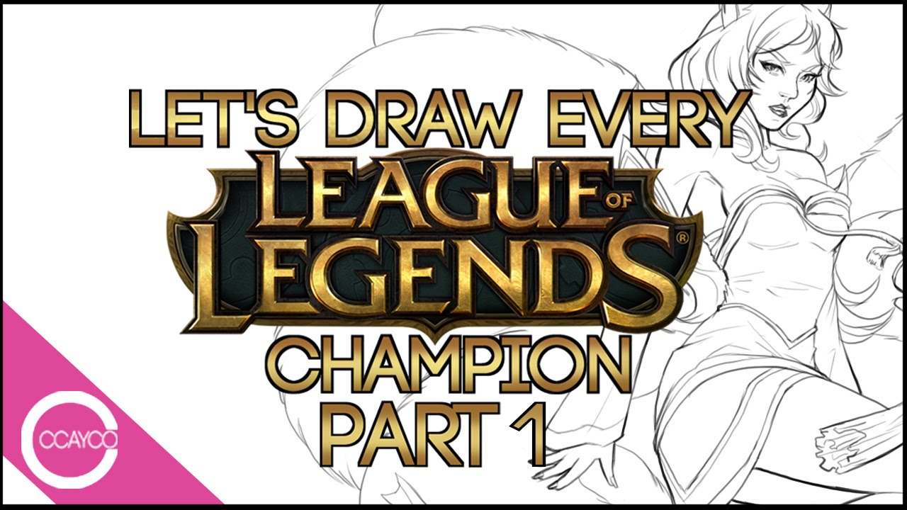 Let S Draw Every League Of Legends Champion Live Part 1