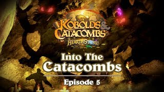 Hearthstone: Into The Catacombs Episode 5