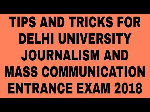 Tips And Tricks For Delhi University Journalism And Mass Communication Entrance Exam