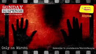 Gambar cover Sunday Suspense | Rhyme | Sayak Aman | Mirchi Bangla