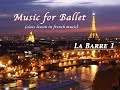 フランス音楽でバレエレッスン 〜 バー編1〜 French Music for Ballet  La Barre 1