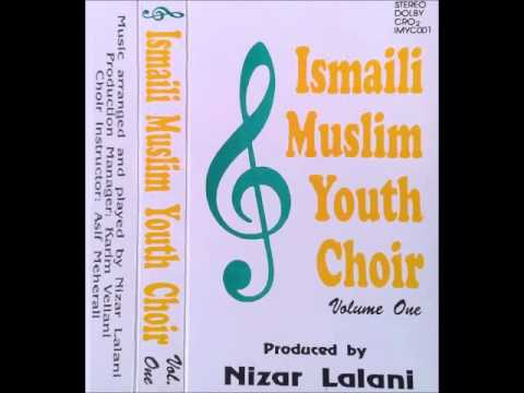 Hamaare Shah Karim - Ismaili Muslim Youth Choir