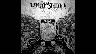 DRÅPSNATT - Skelepht (Official Full Album 2020)