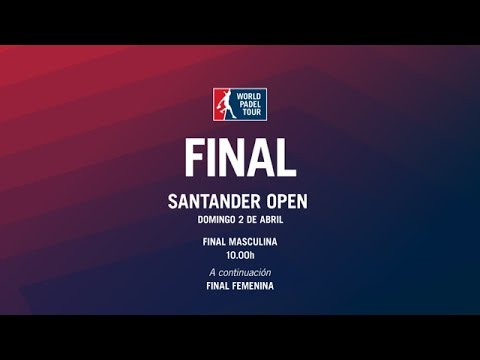 Final Santander Open 2017 | World Padel Tour