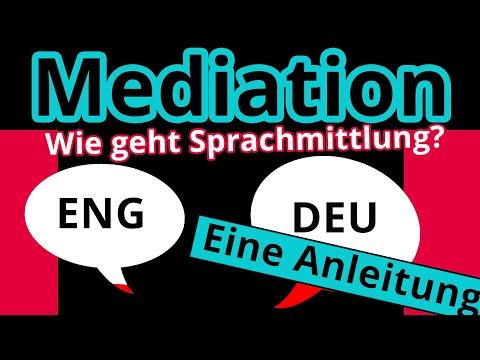 Mediation zwischen Englisch und Deutsch: Wie vermittelt man richtig? - Englisch | Duden Learnattack