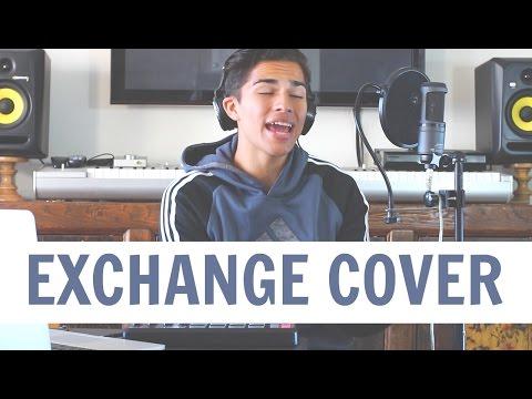 Exchange by Bryson Tiller | Alex Aiono Cover