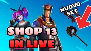 SHOP 13 JENNAIO IN LIVE - WE'ReCALLED LO SHOP INSIEME - New Team Samples ( FORTNITE )