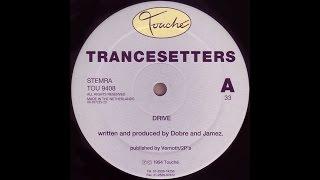 Trancesetters - Drive
