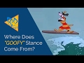 """Where Does """"Goofy"""" Stance Come From?"""