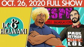 DC & Helwani (October 26, 2020) | ESPN MMA